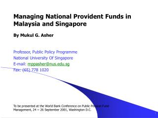 Overseeing National Provident Funds in Malaysia and Singapore By Mukul G. Asher