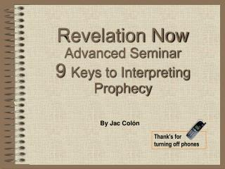 Disclosure Now Advanced Seminar 9 Keys to Interpreting Prophecy
