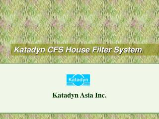 Katadyn CFS House Filter System