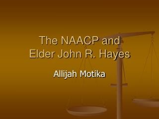 The NAACP and Elder John R. Hayes