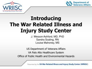 Presenting The War Related Illness and Injury Study Center