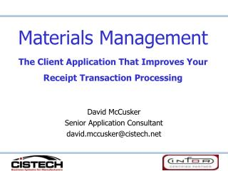 Materials Management The Client Application That Improves Your Receipt Transaction Processing