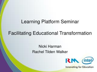 Learning Platform Seminar Facilitating Educational Transformation