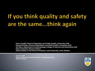 On the off chance that you think quality and wellbeing are the same...think once more