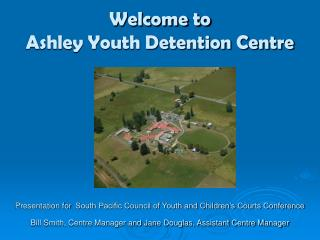 Welcome to Ashley Youth Detention Center
