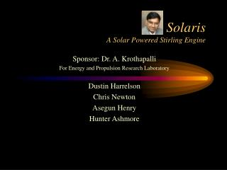 Solaris A Solar Powered Stirling Engine