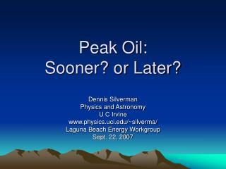 Top Oil: Sooner or Later