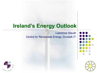 Ireland s Energy Outlook