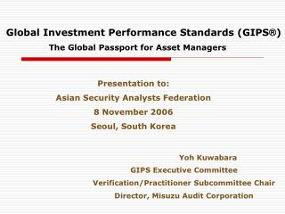 Worldwide Investment Performance Standards GIPS
