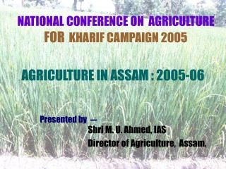 NATIONAL CONFERENCE ON AGRICULTURE FOR KHARIF CAMPAIGN 2005