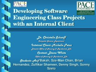 Creating Software Engineering Class Projects with an Internal ...