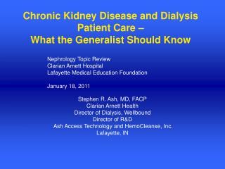 Unending Kidney Disease and Dialysis Patient Care