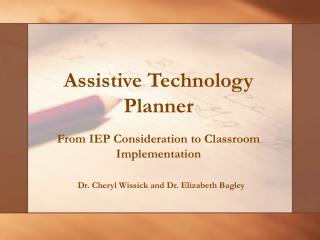 Assistive Technology Planner