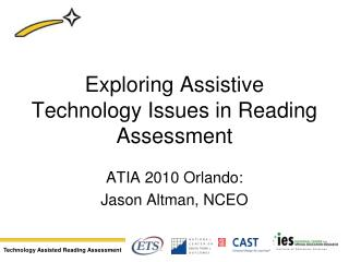 Investigating Assistive Technology Issues in Reading Assessment
