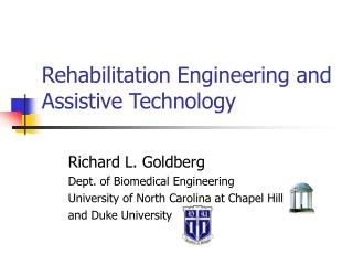Recovery Engineering and Assistive Technology