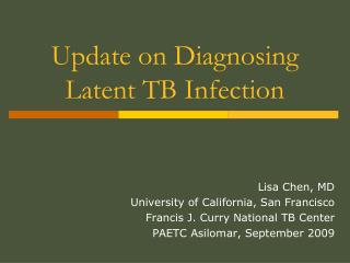 Upgrade on Diagnosing Latent TB Infection