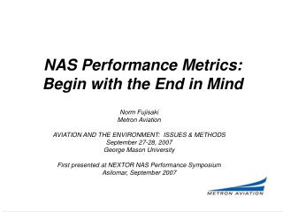 NAS Performance Metrics: Begin in light of the End