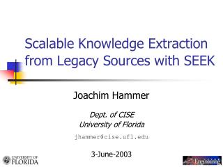 Adaptable Knowledge Extraction from Legacy Sources with SEEK