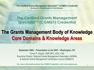 CGMS Presentation Overview National Grants Management Certification Council
