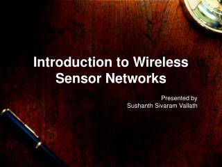 Prologue to Wireless Sensor Networks