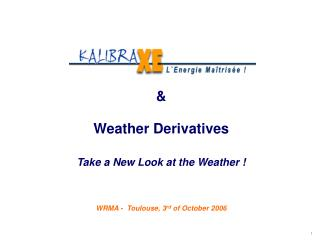 Climate Derivatives Agents