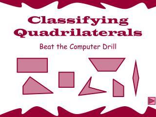 Arranging Quadrilaterals