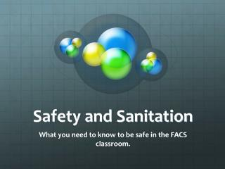 Security and Sanitation