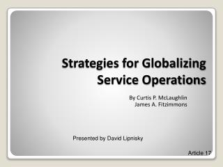 Systems for Globalizing Service Operations