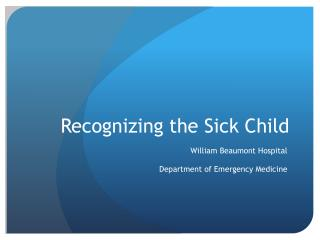 Perceiving the Sick Child
