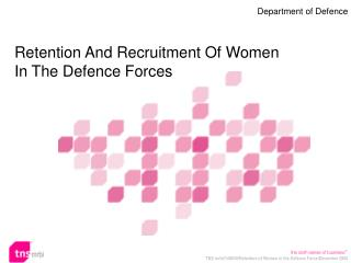 Maintenance And Recruitment Of Women In The Defense Forces