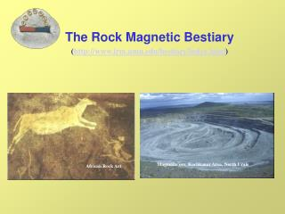 The Rock Magnetic Bestiary irm.umn