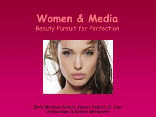 Ladies Media Beauty Pursuit for Perfection