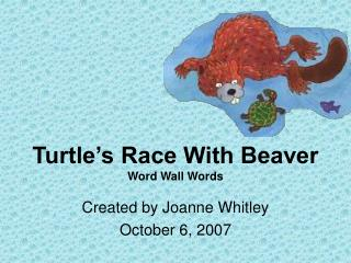 Turtle s Race With Beaver Word Wall Words