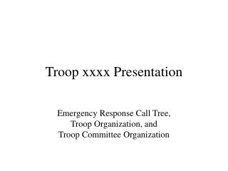 Troop xxxx Presentation