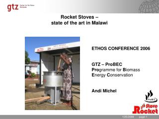 Rocket Stoves best in class in Malawi