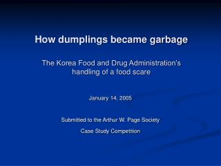 How dumplings got to be rubbish The Korea Food and Drug Administration s treatment of a nourishment alarm