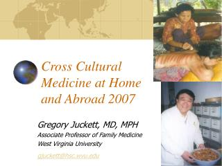 Culturally diverse Medicine at Home and Abroad 2007