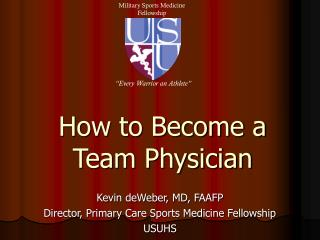 The most effective method to Become a Team Physician