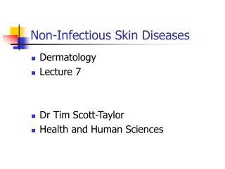 Non-Infectious Skin Diseases