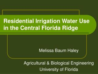 Private Irrigation Water Use in the Central Florida Ridge