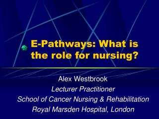 E-Pathways: What is the part to nurse