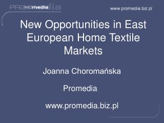 New Opportunities in East European Home Textile Markets