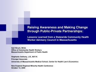 Bringing issues to light and Making Change through Public-Private Partnerships