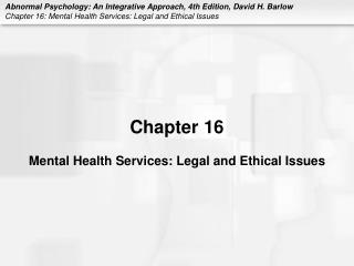 Psychological well-being Services: Legal and Ethical Issues
