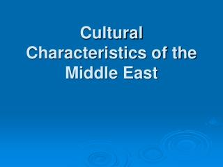 Social Characteristics of the Middle East