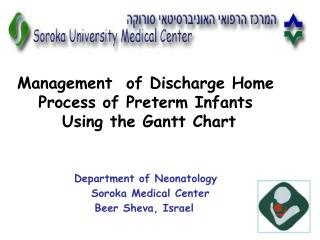 Administration of Discharge Home Process of Preterm Infants Using the Gantt Chart