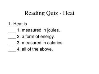 Perusing Quiz - Heat