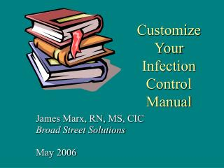 Tweak Your Infection Control Manual