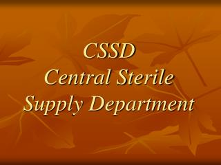 CSSD Central Sterile Supply Department