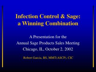 Disease Control Sage: a Winning Combination